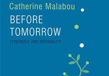 Before Tomorrow, Epigenesis and Rationality by Catherine Malabou