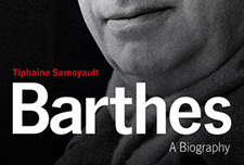 Barthes, a Biography by Tiphaine Samoyault